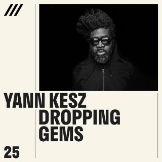 Yann Kesz - Dropping Gems
