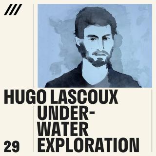 Hugo Lascoux - Underwater Exploration