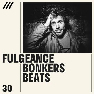 Fulgeance - Bonkers Beats