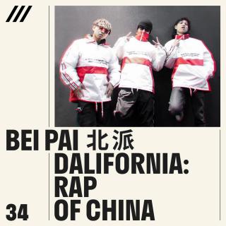 Bei Pai - Dalifornia : Rap of China