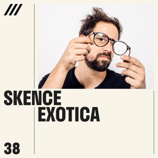 Skence - Exotica