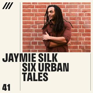 Jaymie Silk - Six Urban Tales