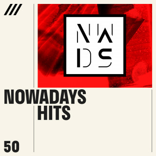 Nowadays Edition presents : Hits