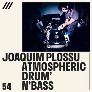 Atmospheric Drum 'n' Bass - Joaquim Plossu