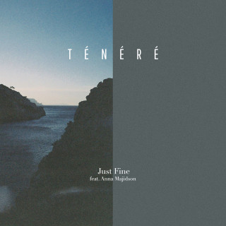 Ténéré - Just Fine