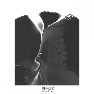 Phazz - About Her