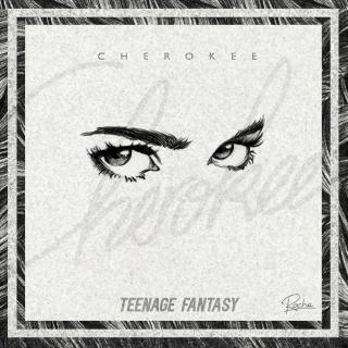 Cherokee - Teenage Fantasy