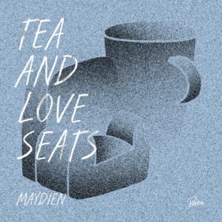 Maydien - Tea and Loveseats