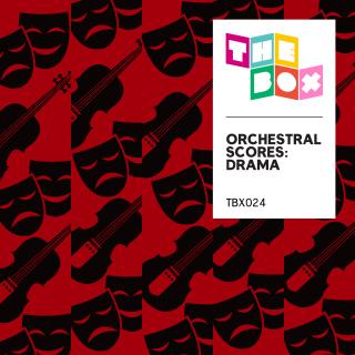 Orchestral Scores: Drama