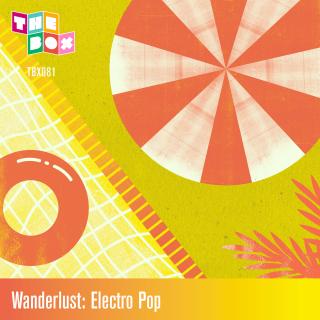 Wanderlust: Electro Pop