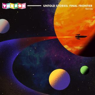 Untold Stories: Final Frontier