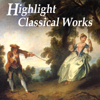 Highlight - Classical Works