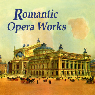 Romantic Opera Works