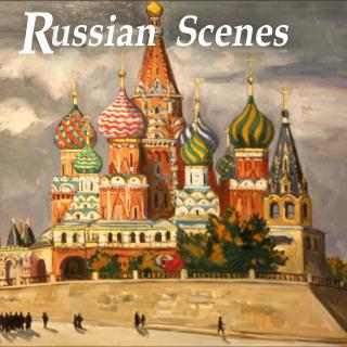 Russian Scenes