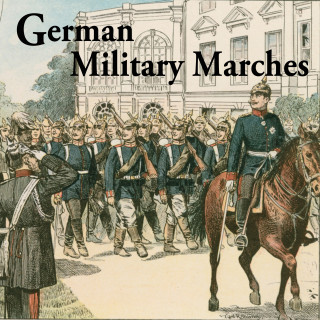 German Military Marches from the 1st. and 2nd. World Wars.