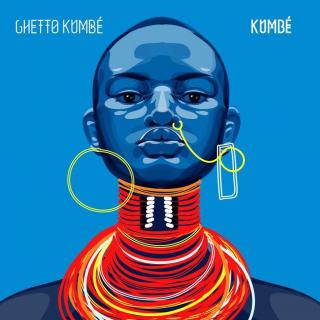 Ghetto Kumbé - Kumbé EP
