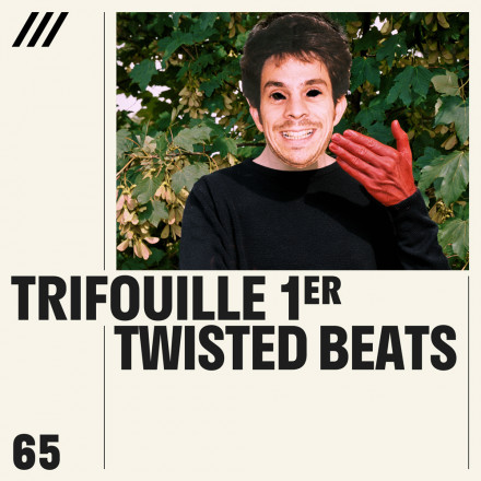 Trifouille1er - Twisted Beats